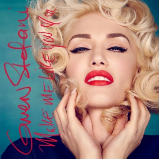 Make Me Like You (Single) - Gwen Stefani