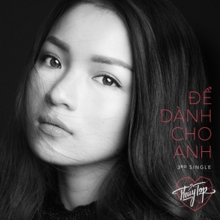 Để Dành Cho Anh (Single) - Huỳnh Minh Thủy