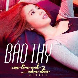 Con Tim Anh Nằm Đâu (Single) - Bảo Thy