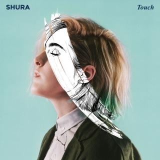 Touch (Single) - Shura