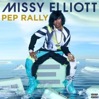 Pep Rally (Single) - Missy Elliott