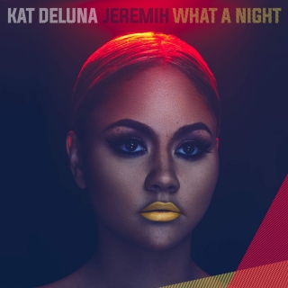 What A Night (Single) - Kat DeLuna