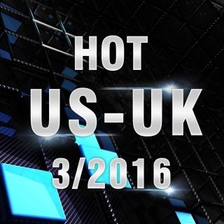 Nhạc Hot USUK Tháng 03/2016 - Various Artists