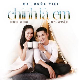 Chính Là Em - Mai Quốc Việt
