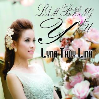 Làm Biếng Yêu - Lyna Thùy Linh