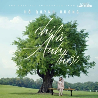 Chỉ Là Anh Thôi (Single) - Hồ Quỳnh Hương