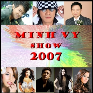 Minh Vy Show 2007 - Nhiều Ca Sĩ