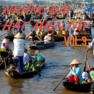 Những Bài Hát Hay Nhất Về Quê Hương Miền Tây (Vol.3) - Various  Artists