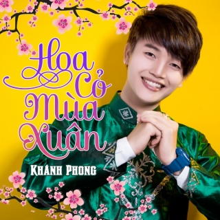 Hoa Cỏ Mùa Xuân - Khánh Phong