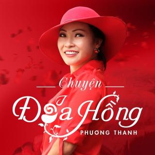 Chuyện Đoá Hồng - Phương Thanh
