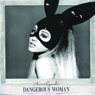 Dangerous Woman (UK Edition) - Ariana Grande