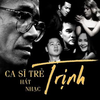 Những Ca Sĩ Trẻ Hát Nhạc Trịnh (Vol.1) - Various Artists