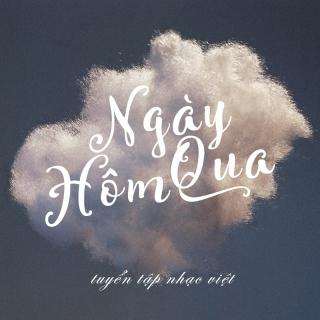 Ngày Hôm Qua - Various Artists