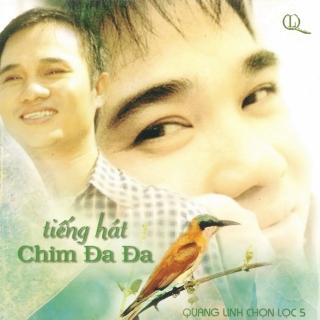 Tiếng Hát Chim Đa Đa - Hà Phương, Quang Linh