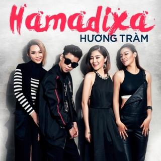 Hãy Mang Đi Xa (HaMaDiXa) - Hương Tràm