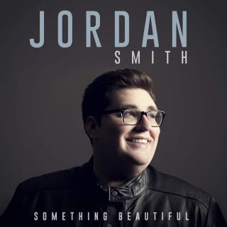 Something Beautiful - Jordan Smith