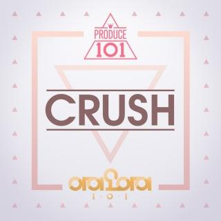 Crush (Produce 101) (Single) - I.O.I