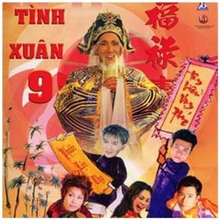 Tình Xuân 9 - Nhiều Ca Sĩ, Various Artists 1