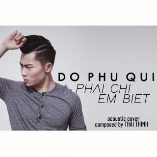 Phải Chi Em Biết (Acoustic Cover) - Đỗ Phú Quí