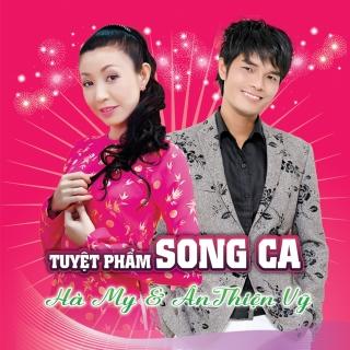 Tuyệt Phẩm Song Ca - Hà My, Ân Thiên Vỹ