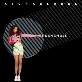 I Remember (Single) - AlunaGeorge