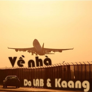 Về Nhà (Single) - Da LAB, Kaang