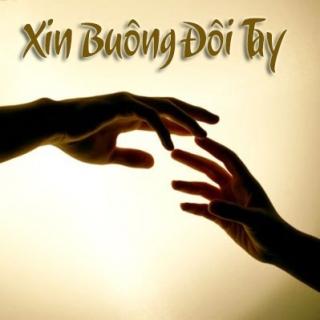 Xin Buông Đôi Tay - Various ArtistsVarious ArtistsVarious Artists 1
