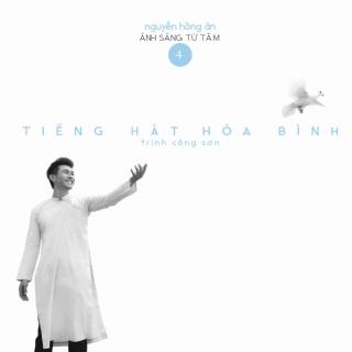 Tiếng Hát Hòa Bình - Nguyễn Hồng Ân