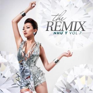 The Remix (Vol 7) - Như Ý