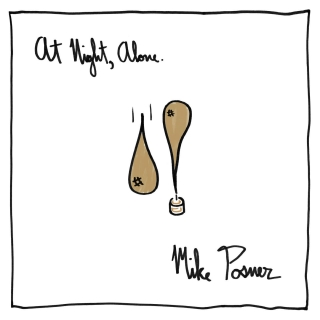 At Night, Alone - Mike Posner