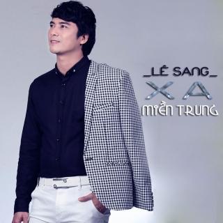 Xa Miền Trung - Lê Sang