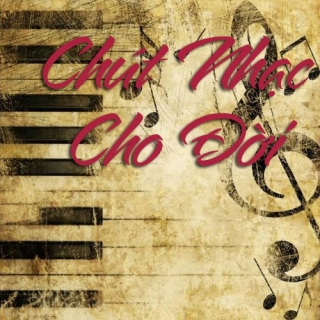 Chút Nhạc Cho Đời - Various Artists