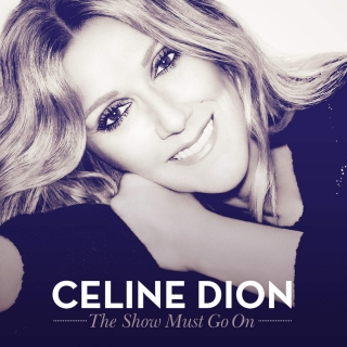 The Show Must Go On (Single) - Celine Dion