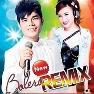 Bolero Remix - Ân Thiên Vỹ