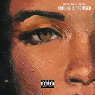 Nothing Is Promised (Single) - Mike Will Made-It