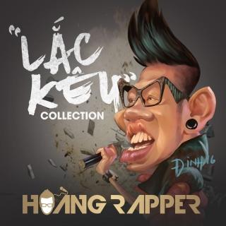 Lắc Kêu Collection - Hoàng Rapper