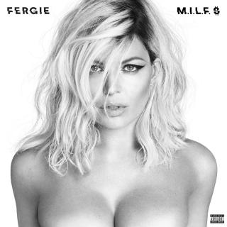 M.I.L.F. $ (Single) - Fergie