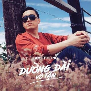 Đường Dài Vô Tận (Single) - Lam TrườngThanh Lam