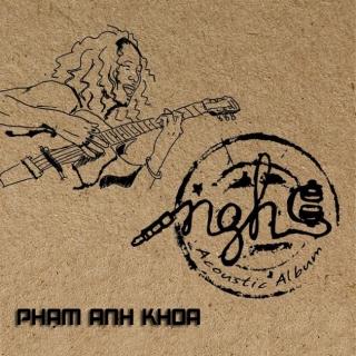 Nghe - Phạm Anh KhoaPAK Band