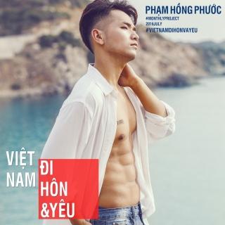 Việt Nam, Đi, Hôn Và Yêu - Phạm Hồng Phước