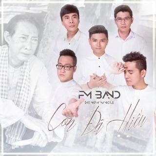 Con Đã Hiểu - FM Band