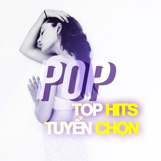 Những Ca Khúc Top Hits  Âu Mỹ (Vol.1) - Various Artists