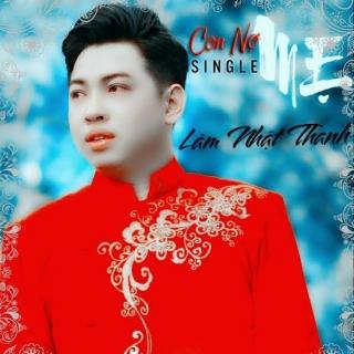 Con Nợ Mẹ (Single) - Lâm Nhật Thanh