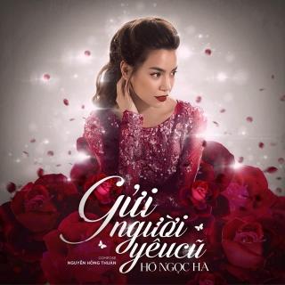 Gửi Người Yêu Cũ (Single) - Hồ Ngọc Hà