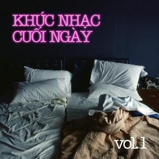 Khúc Nhạc Cuối Ngày (Vol.1) - Various Artists