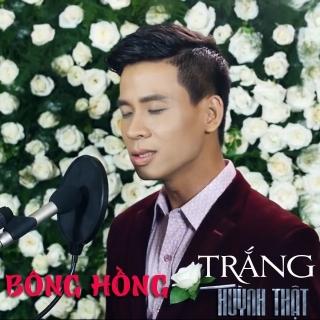 Bông Hồng Trắng (Single) - Huỳnh Thật