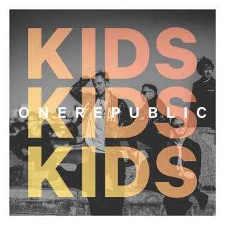 Kids (Single) - OneRepublic