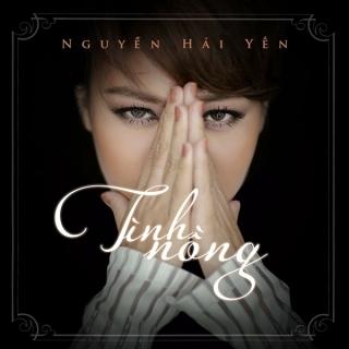 Tình Nồng (Single) - Nguyễn Hải Yến