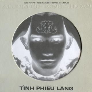Tình Phiêu Lãng - Minh Thuận