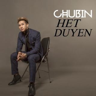 Hết Duyên - Chu Bin